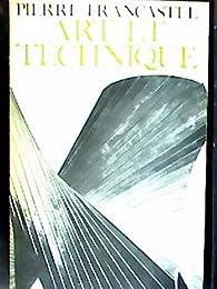 Art Et technique par Pierre Francastel