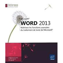 Word 2013 - Maîtriser les fonctions avancées