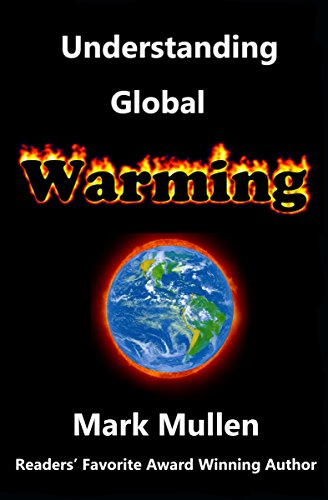 Book: Understanding Global Warming by Mark Mullen