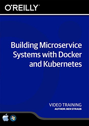 Price comparison product image Building Microservice Systems with Docker and Kubernetes - Training DVD