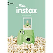 Mon Instax (Focus) (French Edition)
