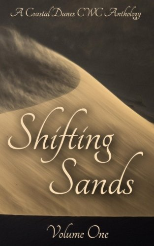 Shifting Sands: A Coastal Dunes CWC Anthology