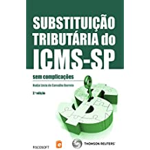 Substituição tributária do ICMS-SP: sem complicações