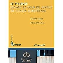 Le pourvoi devant la Cour de justice de l'Union européenne (Europe(s)) (French Edition)