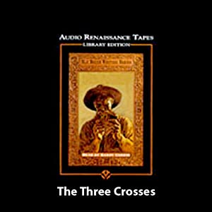 The Three Crosses Audiobook