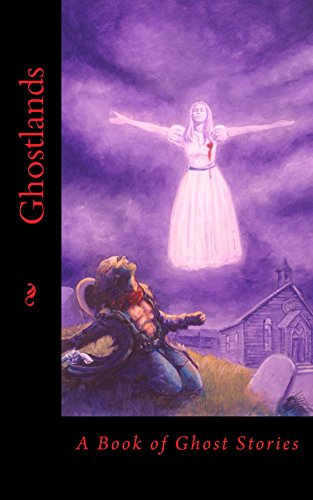 Ghostlands (Schlock! Presents) by [Slade, Mark, Rees, Kevin, Malafarina, Thomas, Wynn, E. S., Prows, Joshua, Norton, Jason]
