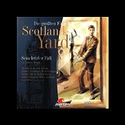 Sein letzter Fall (Die größten Fälle von Scotland Yard)