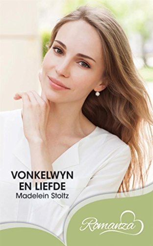 Vonkelwyn En Liefde Afrikaans Edition Kindle Edition By Madelein