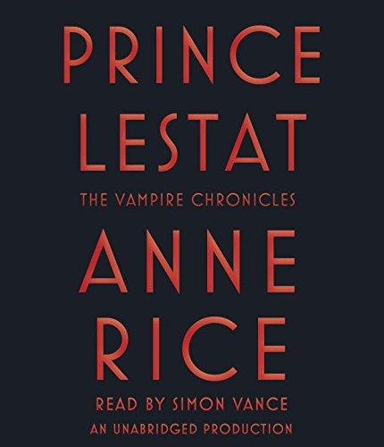 Prince Lestat Chronicles Anne Rice