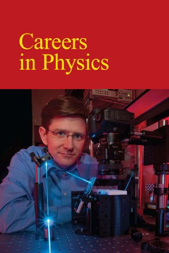 Careers in Physics: Print Purchase Includes Free Online Access (Careers Series)