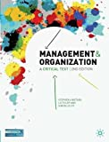 Management and Organization: A Critical Text