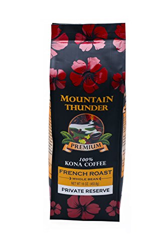 Hawaii Roasters - 100% Kona Coffee - Private Reserve - Whole Bean - French Roast - 16 Ounce Bag - by Mountain Thunder Coffee Plantation