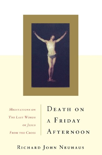 death-on-a-friday-afternoon-meditations-on-the-last-words-of-jesus-from-the-cross