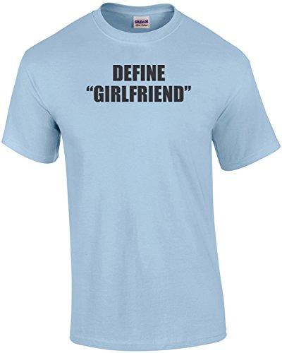 Better Than Pants Define Girlfriend T-Shirt