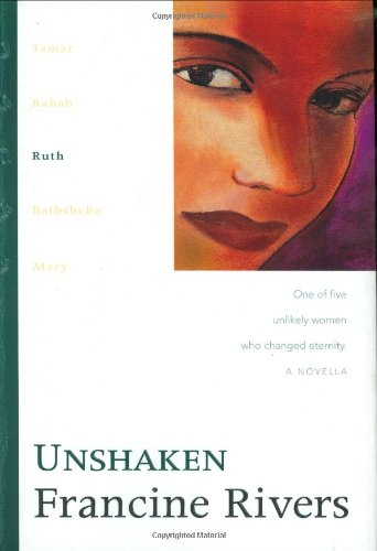 Download Unshaken: Ruth (The Lineage of Grace Series #3) pdf