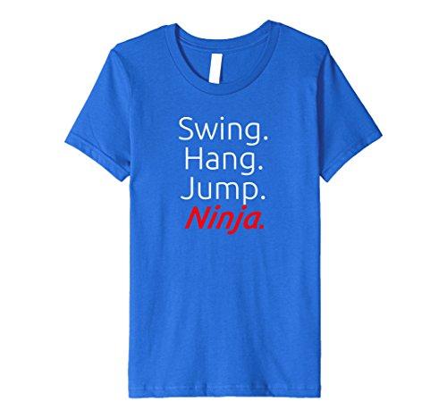 Kids Swing. Hang. Jump. Ninja. - Soft Premium Ninja T-Shirt 10 Royal Blue ()