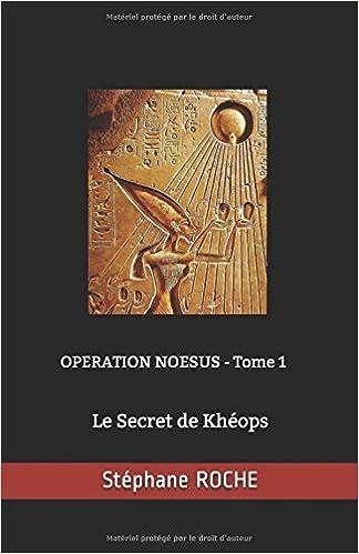 Le secret de Khéops (2017) - Stéphane Roche