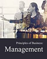 Principles of Business: Management: Print Purchase Includes Free Online Access Front Cover