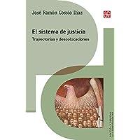 El sistema de justicia: Trayectorias y descolocaciones