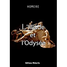 L'Illiade et l'Odyssée (Philosophie t. 0) (French Edition)