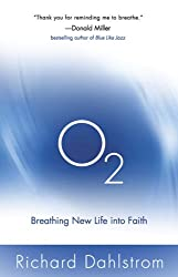 O2: Breathing New Life into Faith (ConversantLife.com®)