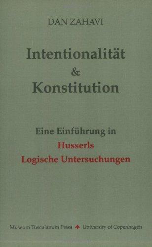 Intentionalitat und Konstitution: Eine Einfuhrung in Husserl's Logische Untersuchungen (Englisch) Taschenbuch – 1. Januar 1992 Dan Zahavi Museum Tusculanum Press 8772892293 General