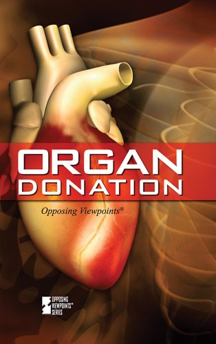 Organ Donation (Opposing Viewpoints (Library))