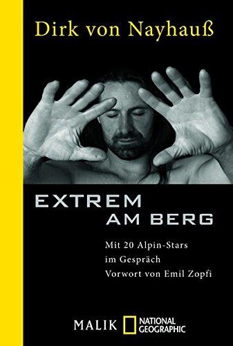 Extrem am Berg: Mit 20 Alpin-Stars im Gespräch