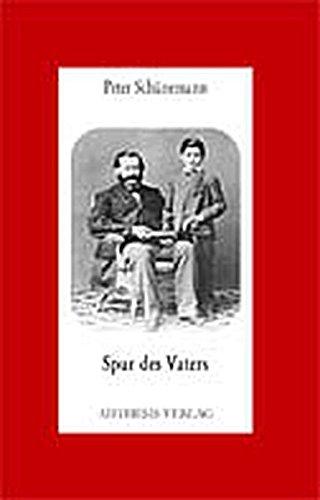 Spur des Vaters: Lessing - Goethe - Freud - Thomas Mann - Benn (Aisthesis-Essay)