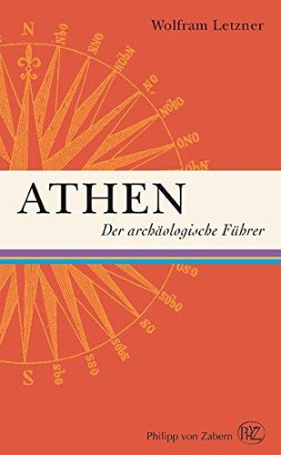 Athen- Der archäologische Führer