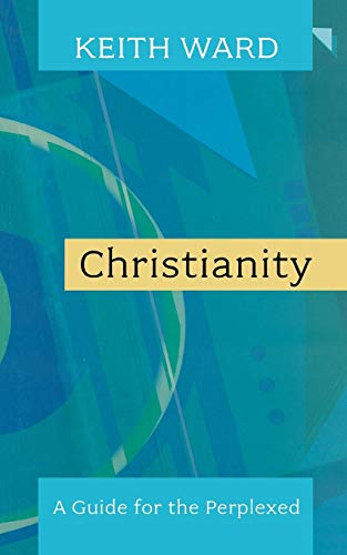Christianity - A Guide for the Perplexed