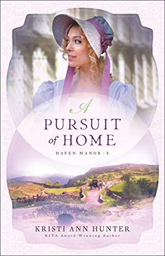 (A Pursuit of Home (Haven Manor))