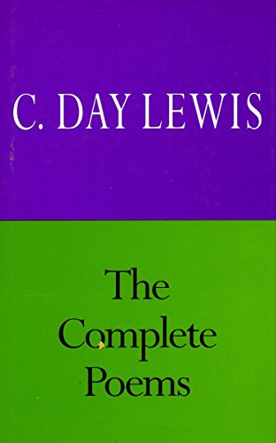 The Complete Poems of C. Day Lewis by Stanford University Press