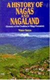 History of Nagas and Nagaland : Dynamics of Oral Tradition in Village Formation, Sanyu, Visier, 8171693695