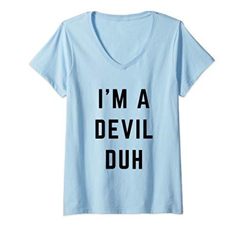 Womens I'm a Devil Duh Easy Halloween Costume V-Neck T-Shirt -
