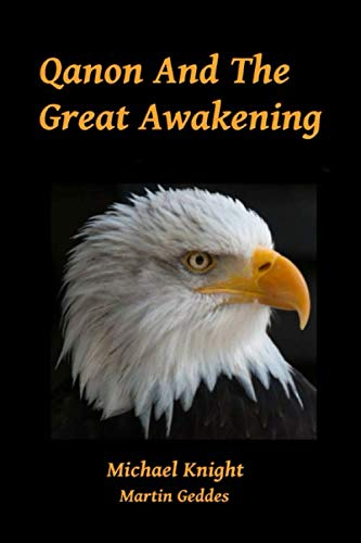 Qanon And The Great Awakening