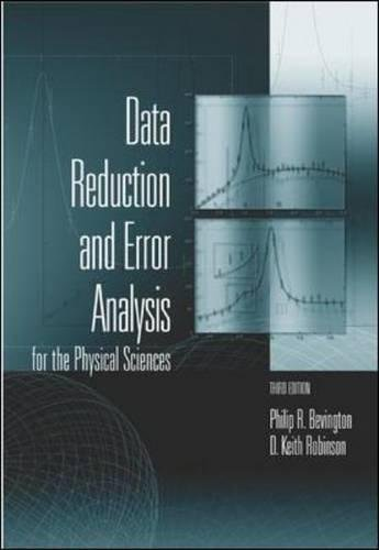 Data Reduction and Error Analysis for the Physical Sciences (College Ie Overruns)