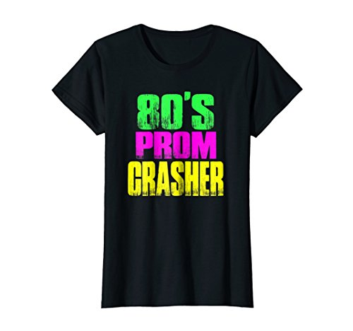 Womens 80's Prom Party Crasher Neon Funny Prom Shirt Theme Party XL Black