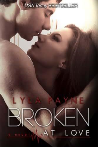 Broken At Love (Whitman University Book 1)