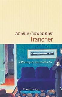 Trancher, Cordonnier, Amélie