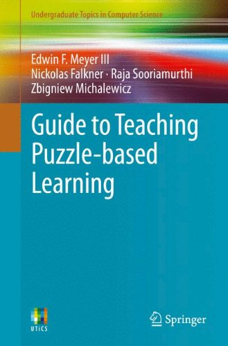Guide to Teaching Puzzle-based Learning (Undergraduate Topics in Computer Science)