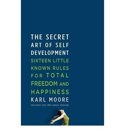 The Secret Art of Self-Development (Paperback) - Common