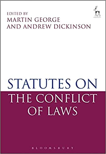 Statutes on the Conflict of Laws: Amazon.co.uk: Bloomsbury, Martin George,  Andrew Dickinson: 9781849463430: Books