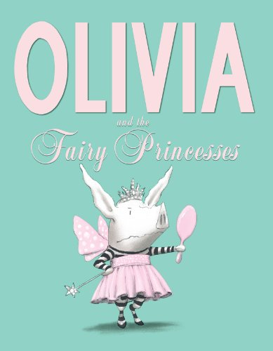 Kids on Fire: Olivia the Pig Picture Books