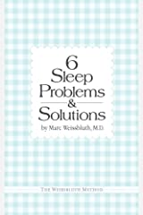 Six Sleep Problems and Solutions Kindle Edition
