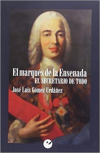 Elite Descargar Torrent El Marqués De La Ensenada. El Secretario De Todo Libro Patria PDF