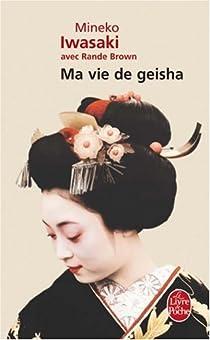 Ma vie de geisha par Iwasaki