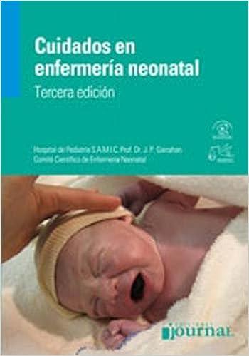 Cuidados en enfermeria neonatal (Spanish Edition): Comite Cientifico ...