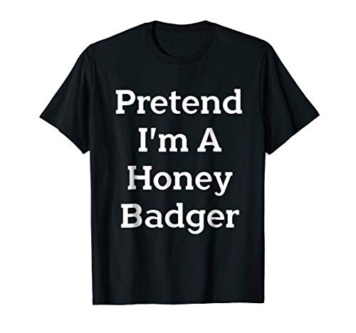 Pretend Honey Badger Costume Funny Halloween Party T-Shirt]()