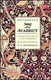 DATTATREYA'S Song of the AVADHUT (With Sanskrit Text, English Transliteration and Translation of the Avadhut Gita)